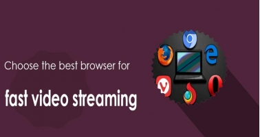 How to choose the best browser for fast video streaming - Intertuto